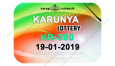 kerala lottery result 19 01 2019 karunya kr 380